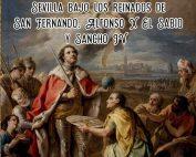 La Sevilla de la Reconquista.