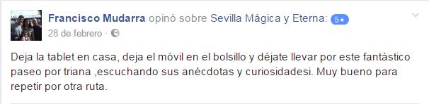 Opinión sobre Sevilla Mágica y Eterna. Opinión sobre Triana: Pura Magia y Leyenda de Sevilla Mágica y Eterna